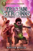 Tristan Strong destroys the world Book cover