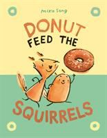 Donut feed the squirrels  Cover Image