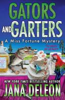 Gators and garters : a Miss Fortune mystery Book cover