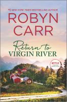 Return to Virgin River by Robyn Carr.