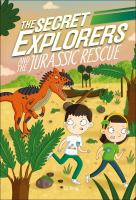 The Secret Explorers and the Jurassic rescue Book cover