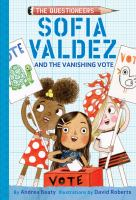 Sofia Valdez and the vanishing vote Book cover