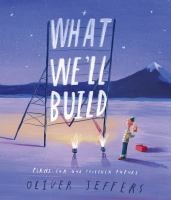 What we'll build : plans for our together future Book cover
