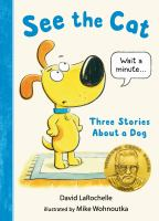 See the cat : three stories about a dog Book cover