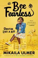 Bee fearless : dream like a kid Book cover