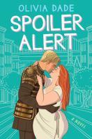 Spoiler alert : a novel Book cover