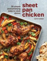 Sheet pan chicken : 50 simple and satisfying ways to cook dinner Book cover