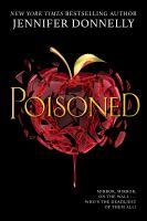 Poisoned by Jennifer Donnelly.