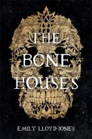 The bone houses Book cover