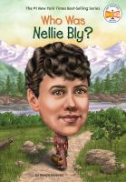 Who was Nellie Bly?  Cover Image