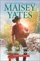 The last Christmas cowboy by Maisey Yates.