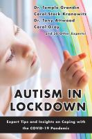 Autism in lockdown : expert tips and insights on coping with the COVID-19 pandemic. Cover Image