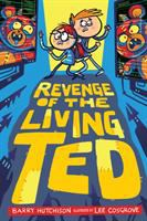 Revenge of the living ted Book cover