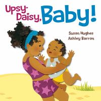 Upsy-daisy, baby! Book cover