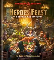 Heroes' feast : the official Dungeons & Dragons cookbook Book cover