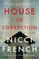 House of correction : a novel  Cover Image