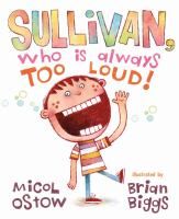 Sullivan, who is always too loud Book cover