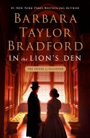 In the lion's den by Barbara Taylor Bradford.