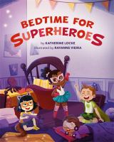 Bedtime for Superheroes Book cover