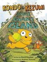 Kondo & Kezumi visit Giant Island Book cover
