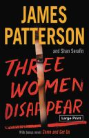 Three women disappear : with bonus novel: Come and get us  Cover Image