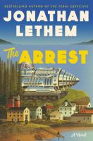 The arrest : a novel  Cover Image