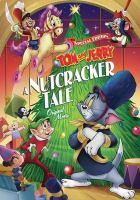 Tom and Jerry, a Nutcracker tale Book cover