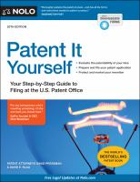 Patent it yourself : your step-by-step guide to filing at the U.S. Patent Office  Cover Image