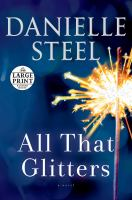 All that glitters by Danielle Steel.