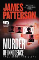Murder of innocence : true-crime thrillers  Cover Image