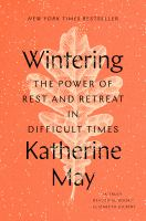 Wintering by Katherine May.