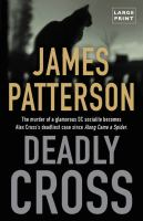 Deadly cross by James Patterson.