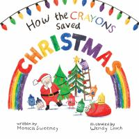 How the crayons saved Christmas Book cover