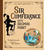 Sir Cumference gets decima's point Book cover