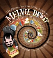 The efficient, inventive (often annoying) Melvil Dewey Book cover