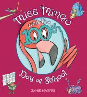 Miss Mingo and the 100th day of school  Cover Image