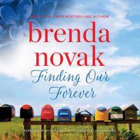 Finding our forever by Brenda Novak.