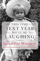 This time next year we'll be laughing by Jacqueline Winspear.