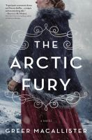 The Arctic fury : a novel  Cover Image
