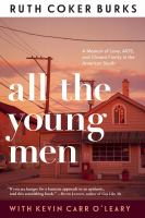 All the young men : a memoir of love, AIDS, and chosen family in the American South Book cover