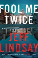 Fool me twice : a novel Book cover