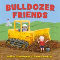 Bulldozer friends  Cover Image