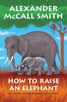 How to raise an elephant Book cover