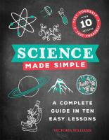 Science made simple : a complete guide in ten easy lessons