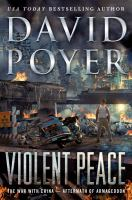 Violent peace : the war with China -aftermath of Armageddon Book cover