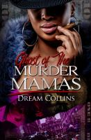 Ghost of the murder mamas Book cover