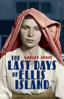 The last days of Ellis Island  Cover Image
