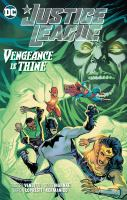 Justice League. Vol. 6 Vengeance is thine Book cover