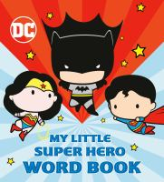 My little super hero word book. Book cover