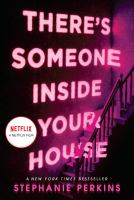 There's someone inside your house : a novel Book cover